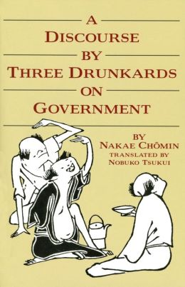 A Discourse by Three Drunkards on Government