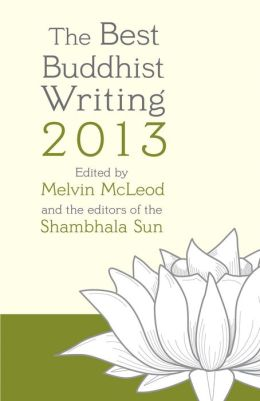 The Best Buddhist Writing 2013