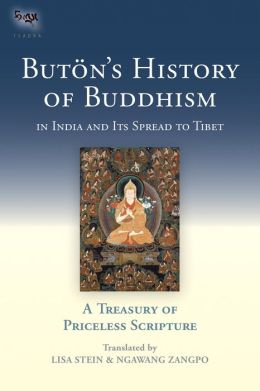 Buton's History of Buddhism in India and Its Spread to Tibet: A Treasury of Priceless Scripture