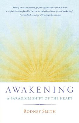 Awakening: A Paradigm Shift of the Heart