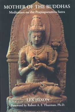 Mother of the Buddhas: Meditation on the Prajnaparamita Sutra