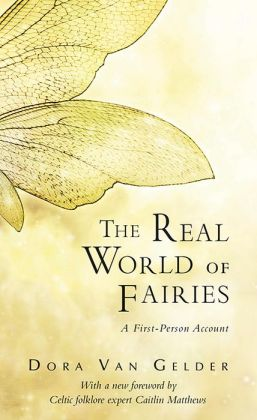 Real World of Fairies: A First-Person Account