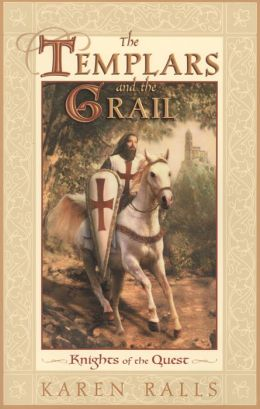Templars and the Grail: Knights of the Quest