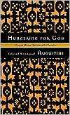 Hungering for God: Selected Writings of Augustine
