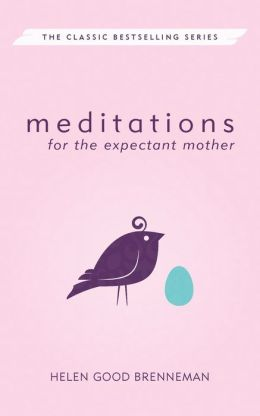 Meditations for the Expectant Mother