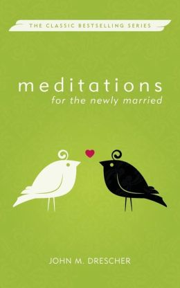 Meditations for the Newly Married