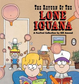 Return of the Lone Iguana: A FoxTrot Collection