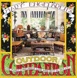 Mary Engelbreit's Outdoor Companion: The Mary Engelbreit Look and How to Get It