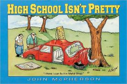 High School Isn't Pretty: A Close to Home Collection