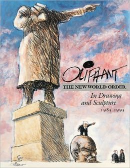 Oliphant: The New World Order in Drawing and Sculpture, 1983-1993