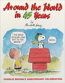 Around the World in 45 Years: Charlie Brown's Anniversary Celebration