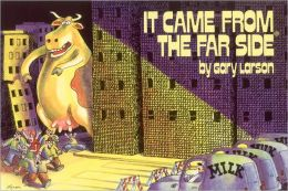 It Came From The Far Side ®