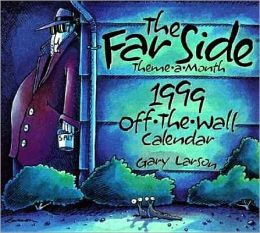 Far Side ® Off the Wall Page-a-Day Calendar, 1999
