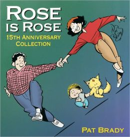 Rose Is Rose: 15th Anniversary Collection