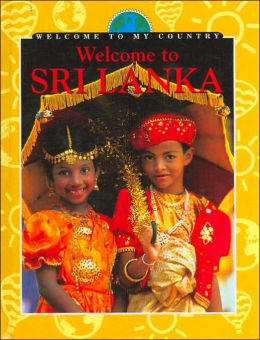 Welcome to SRI Lanka (Welcome to My Country Series)