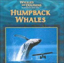 Humpback Whales (Whales and Dolphins Series)