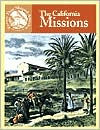 The California Missions (Events that Shaped America Series)