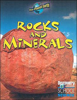 Rocks and Minerals (Our Planet Earth Series)