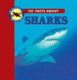 101 Facts about Sharks