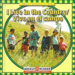 I Live in the Country/Vivo en el Campo