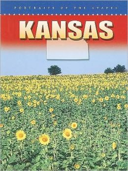 Kansas (Portraits of the States)
