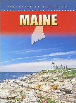Maine: Portraits of the States