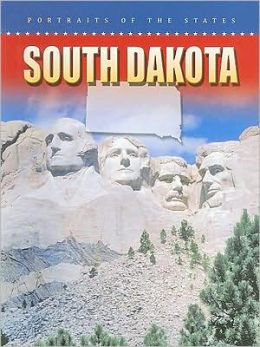 South Dakota (Portraits of the States)