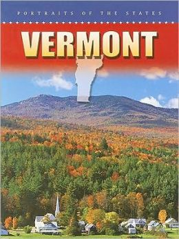 Vermont: Portraits of the States