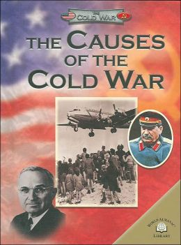 The Causes of the Cold War (Cold War Series)