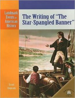 The Writing of The Star-Spangled Banner