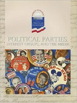 Political Parties, Interest Groups and the Media