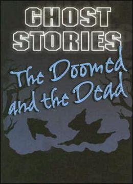 The Doomed and the Dead