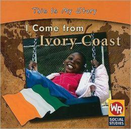 I Come from Ivory Coast