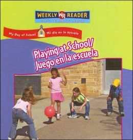 Playing at School (Juego en la Escuela)