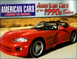 American Cars of the 1990s and Today