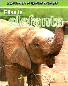 Elisa la Elefanta = Ella the Elephant
