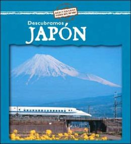 Descubramos Japón (Looking at Japan)