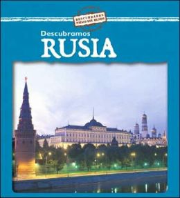 Descubramos Rusia = Looking at Russia