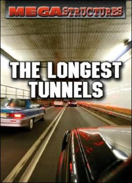 The Longest Tunnels