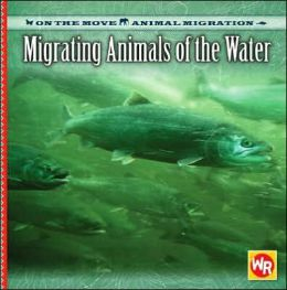 Migrating Animals of the Water