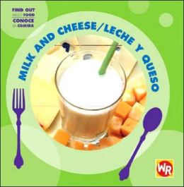 Milk and Cheese/Leche y Queso