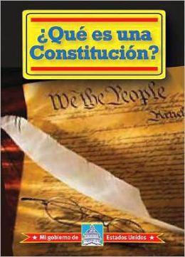 ¿Qué Es Una Constitucion?