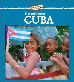 Descubramos Cuba/Looking at Cuba