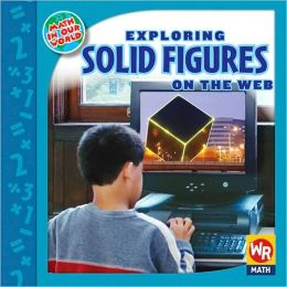 Exploring Solid Figures on the Web