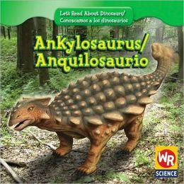 Ankylosaurus/Anquilosaurio