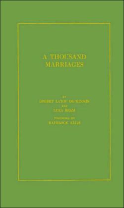 A Thousand Marriages: A Medical Study of Sex Adjustment
