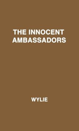 The Innocent Ambassadors