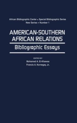 American-Southern African Relations: Bibliographic Essays