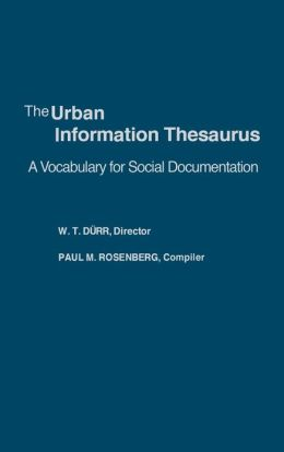 The Urban Information Thesaurus: A Vocabulary for Social Documentation