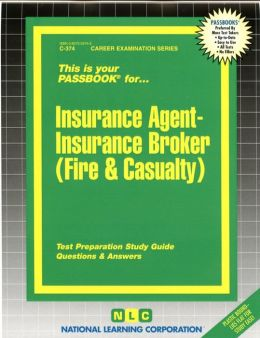 Insurance Agent - Insurance Broker (Fire and Casualty)